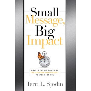 Small Message Big Impact by Terri Sjodin